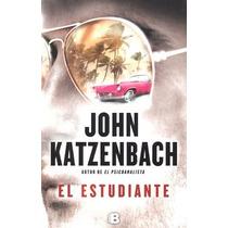 El Estudiante ... John Katzenbach