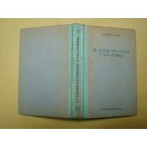 Clemente Vautel, El Padre Pellegrin Y Los Pobres, Oasis, Méx