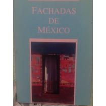 Fachadas De México Habitaciones En Diferente Época