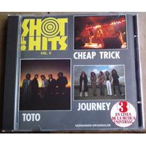 Shot Of Hits Vol V Cd Unica Ed 1991 Toto,journey,cheap Trick