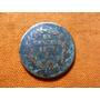 Antigua Moneda De Un Centavo De El Año De 1881 Ga.