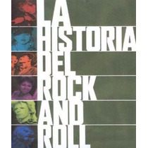 La Historia Del Rock And Roll - Libro