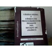 Codigo Penal Y De Procedimientos Penales Del Jalisco