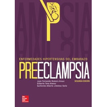 Libro Preeclampsia Enfermedades Hipertensivas Del Embarazo