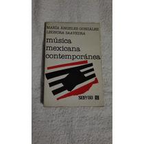 Libro Música Mexicana Contemporánea, María Ángeles González.