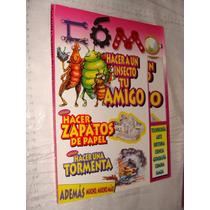 Libro Como Hacer A Un Insecto Tu Amigo , Año 2001