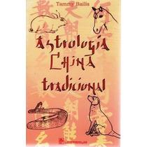 Astrología China Tradicional Tammy Bailis Pm0