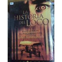 Libro, La Historia Del Loco