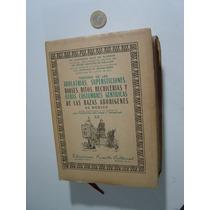 Libro Antiguo Tratado Las Idolatría Supersticiones Dioses Xx