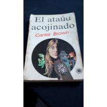 El Ataúd Acojinado - Carter Brown