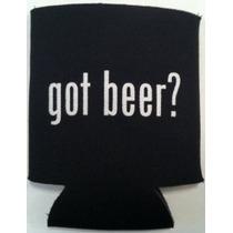 Conseguido Cerveza? Koozie-divertido Novedad Cerveza O Bebid