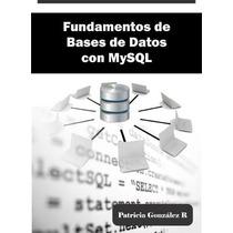 Fundamentos De Bases De Datos Con Mysql Libro Digital Ebook