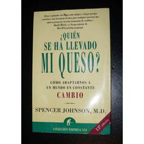 Libro ¿quién Se Ha Llevado Mi Queso? Spencer Johnson