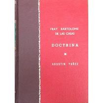 Libro Doctrina. Fray Bartolomé De Las Casas. Unam. 1941