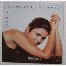 Maria Conchita Alonso / Hazme Sentir 1 Disco Lp Vinilo