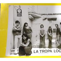Foto Antigua Del Grupo La Tropa Loca ( Autografiada /70´s)