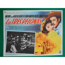 Antonio Aguilar Las Tres Pelonas Original Cartel De Cine
