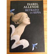 Isabel Allende. Retrato En Sepia.
