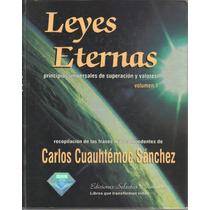 Leyes Eternas 1 Y 2 Carlos Cuauhtemoc Sanchez Pasta Dura