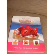 Libro De Cocina Postres,delicious Desserts, En Ingles
