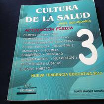 Cultura De La Salud Nivel Secundaria Mario Sánchez González