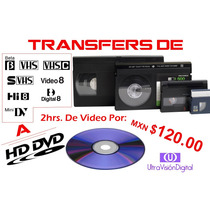 Hd Transfer De Cintas Beta, Vhs, 8mm, Minidv A Disco Dvd