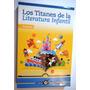 Titanes De La Literatura Infantil,patito Feo,caperucita Etc.