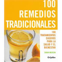 100 Remedios Tradicionales, Sarah Merson, Grijalbo