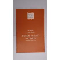 Loteria, Liliana Ramírez - Un Jardín Una Ninfa Y Varios...
