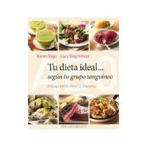 Libro Tu Dieta Ideal Segun Tu Grupo Sanguineo *cj