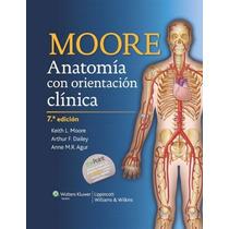 Libro: Anatomia Humana Con Orientación Clínica De Moore Pdf