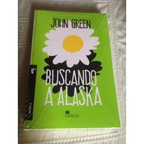 Libro Buscando Alaska / John Green