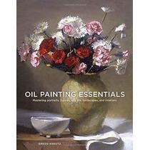 Fundamentos De La Pintura Al Óleo: Mastering Retratos Figura