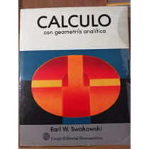 Cálculo Con Geometría Analítica - Earl Swokowski