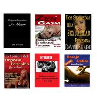 Pack Libros Pdf Logra El Orgasmo Femenino: Sexualidad