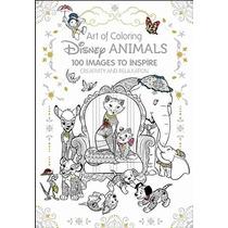Arte De Colorear: Disney Animales: 100 Imágenes Para Inspira