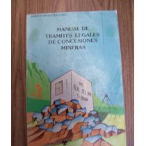 Manual De Trámites Legales Concesiones Mineras-ilus-r.mendóz