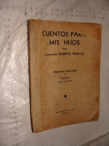 Libro antiguo a o 1939 cuentos para mis hijos - Libros antiguos valor ...