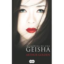 Memorias De Una Geisha - Arthur Golden - Ed. Suma