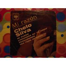 Chelo Silva Lp 45 Rpm Mi Razon 1967