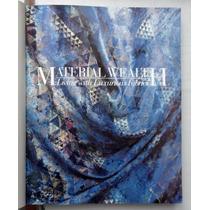 Libro Material Wealth Textiles Finos Para Decoración