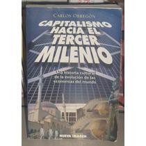 Libro Capitalismo Hacia El Tercer Milenio