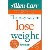 La Manera Fácil De Perder Peso