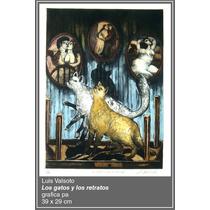 Luis Valsoto, Los Gatos Y Los Retratos, Grafica Pa 39 X 29cm