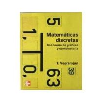 Libro Matematicas Discretas Con Teoria De Graficas Y Combina