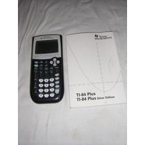 Calculadora Graficadora Cientifica Texas Instruments Ti84+