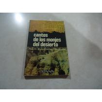 Cantos De Los Monjes Del Desierto (qumran)