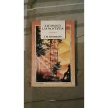 Libro Navidad En Las Montañas, Ignaciom. Alt.(envío Gratis).
