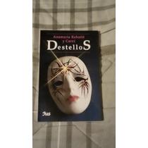 Libro Destellos, Anamaría Rabatté Y Cervi.