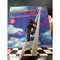 El Emprendedor De Éxito - Rafael Alcaraz